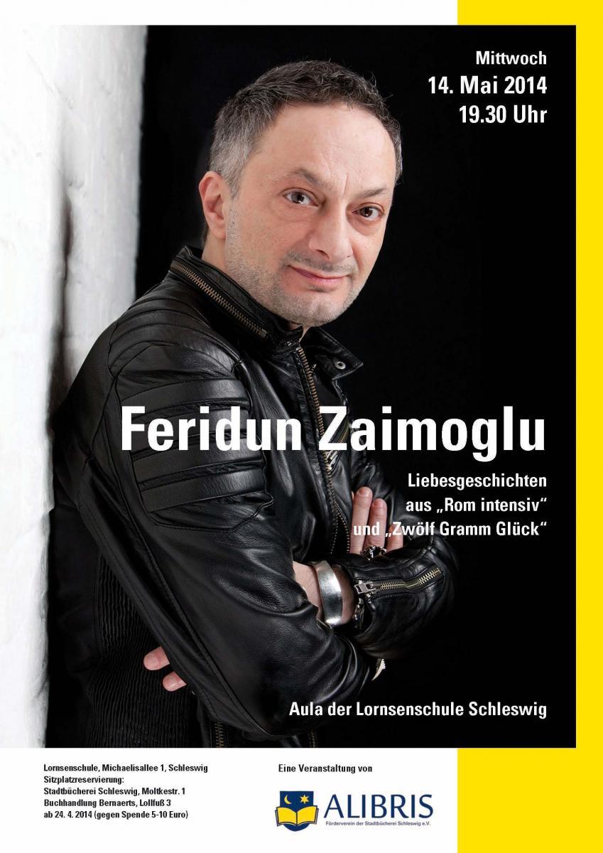 Plakat für Zaimoglus Lesung am 14. Mai 2014 in der Lornsenschle in Schleswig