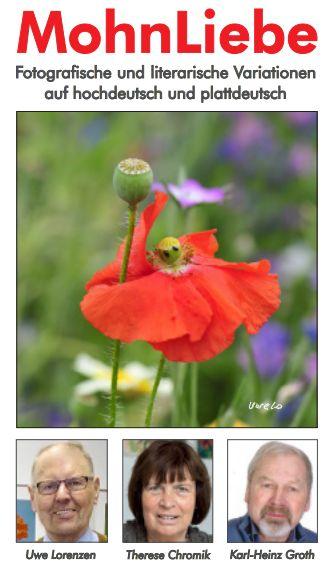 """Text und Bild: Ein Mohn-Foto, Fotos der Vorlesenden und des Fotografen und der Titel der Veranstaltung: """"MohnLiebe"""" – fotografische und literarische Variationen, vorgetragen auf hochdeutsch und plattdeutsch."""